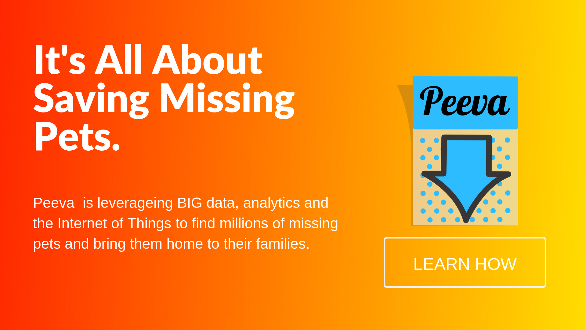 Peeva leverages big data like never before to resolve the complex problems associated with pet theft and veterinary health care.